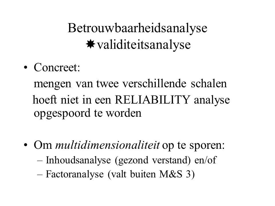 Betrouwbaarheidsanalyse validiteitsanalyse