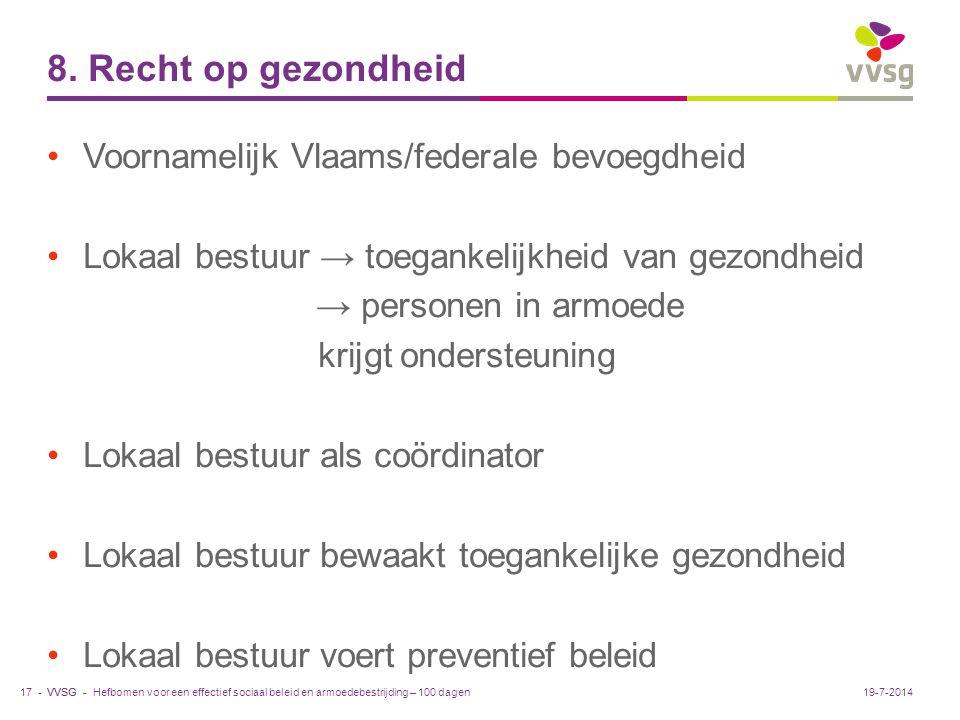 8. Recht op gezondheid Voornamelijk Vlaams/federale bevoegdheid