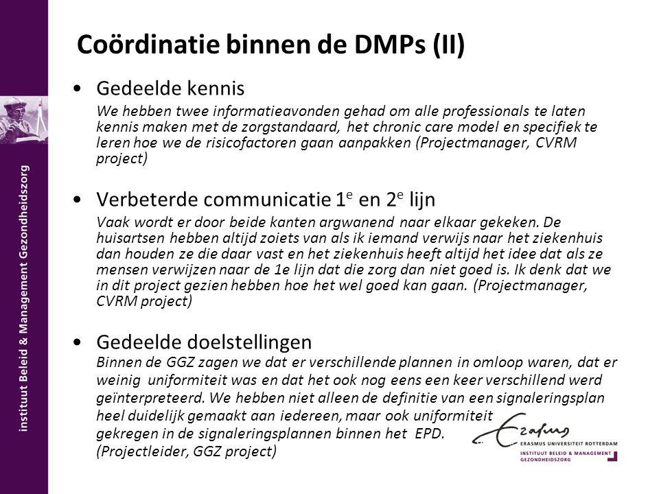 Coördinatie binnen de DMPs (II)