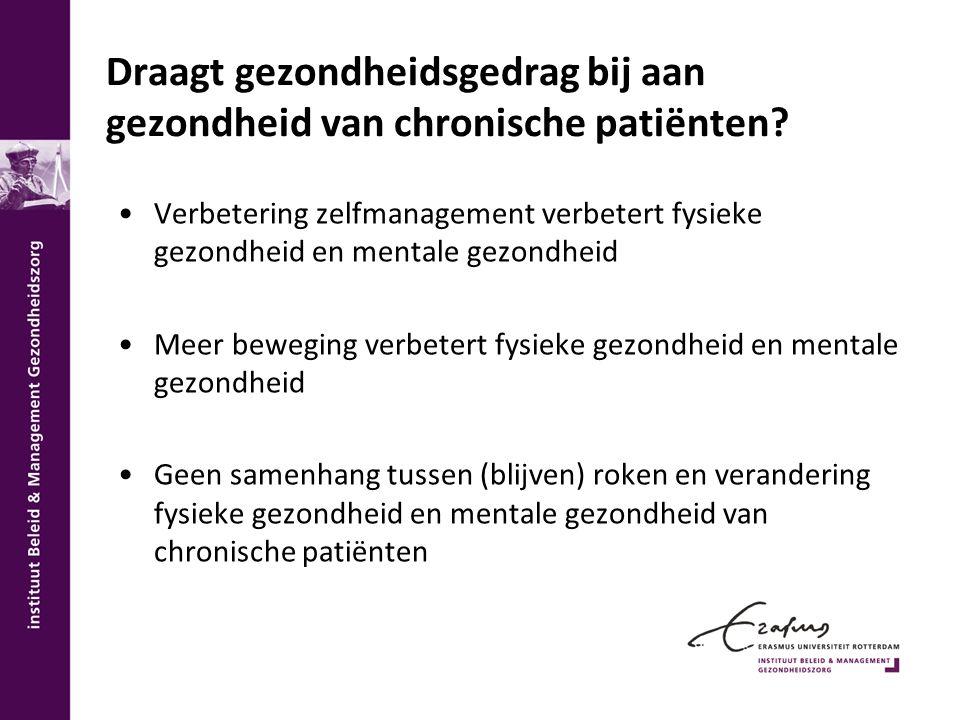 Draagt gezondheidsgedrag bij aan gezondheid van chronische patiënten