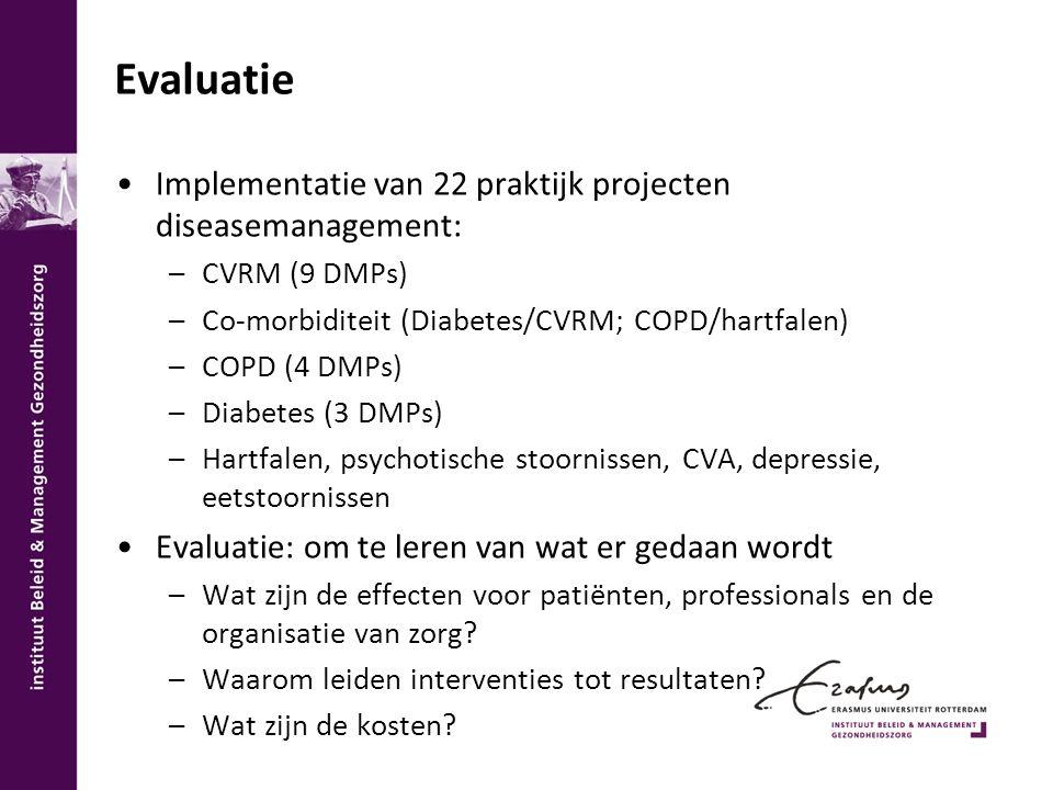 Evaluatie Implementatie van 22 praktijk projecten diseasemanagement: