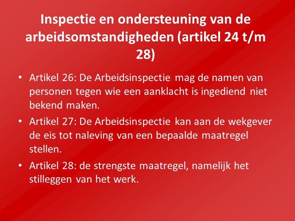 Inspectie en ondersteuning van de arbeidsomstandigheden (artikel 24 t/m 28)