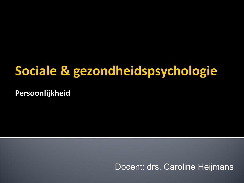 Sociale & gezondheidspsychologie Persoonlijkheid