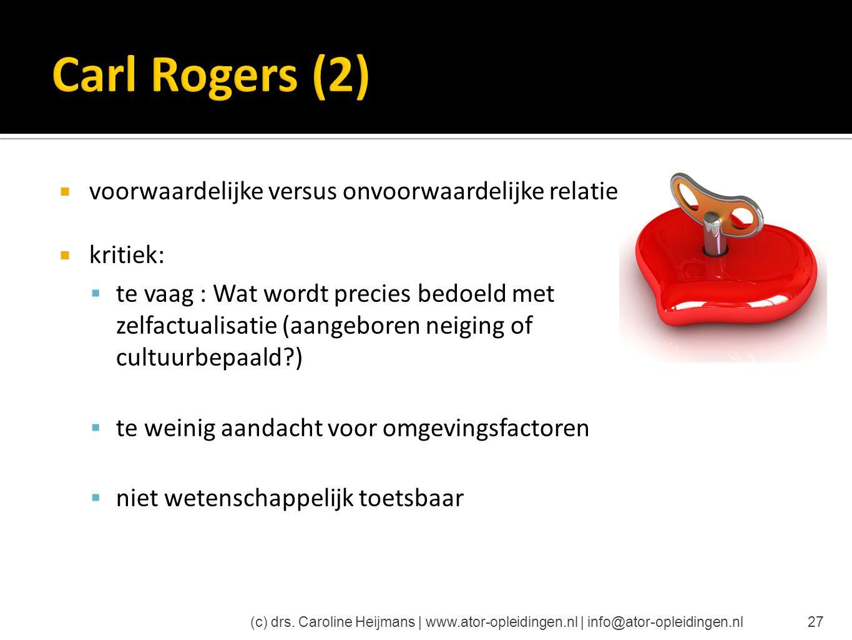 Carl Rogers (2) voorwaardelijke versus onvoorwaardelijke relaties
