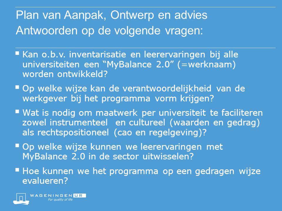 Plan van Aanpak, Ontwerp en advies Antwoorden op de volgende vragen: