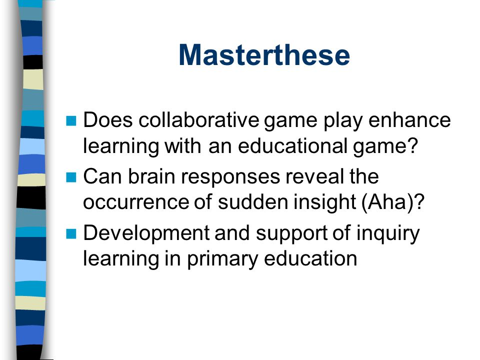 Masterthese Does collaborative game play enhance learning with an educational game