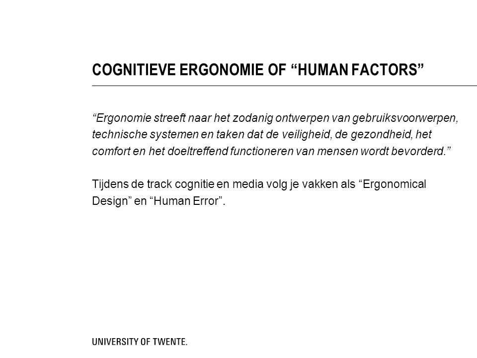 COGNITIEVE ERGONOMIE OF HUMAN FACTORS