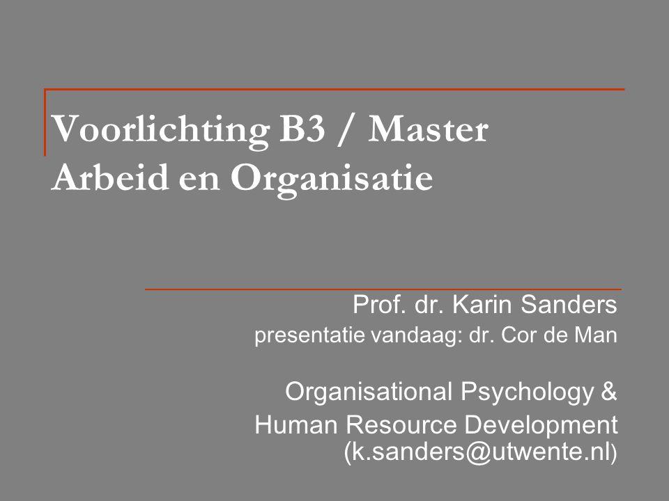 Voorlichting B3 / Master Arbeid en Organisatie