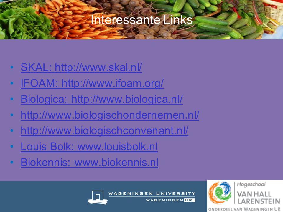 Interessante Links SKAL: http://www.skal.nl/