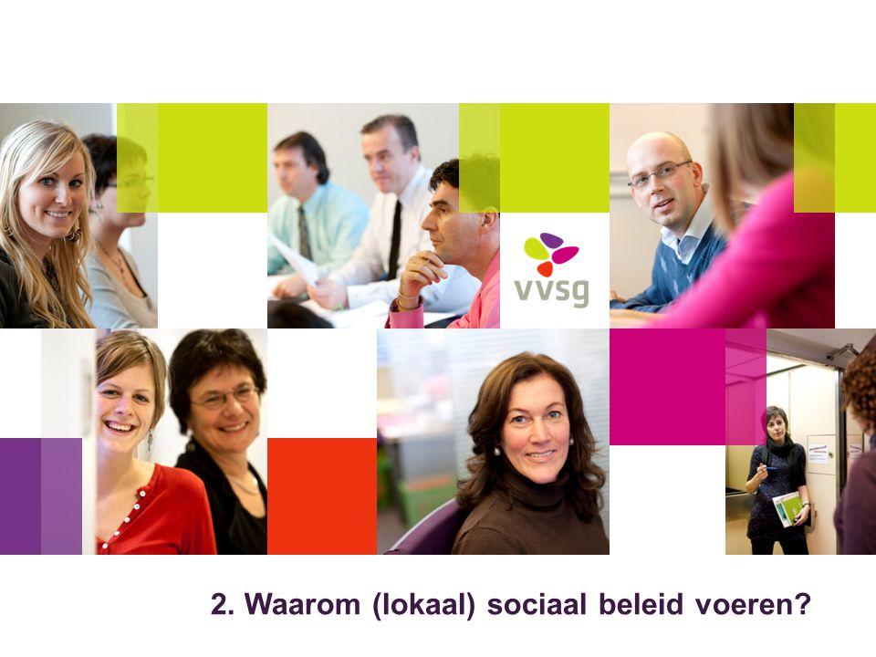 2. Waarom (lokaal) sociaal beleid voeren