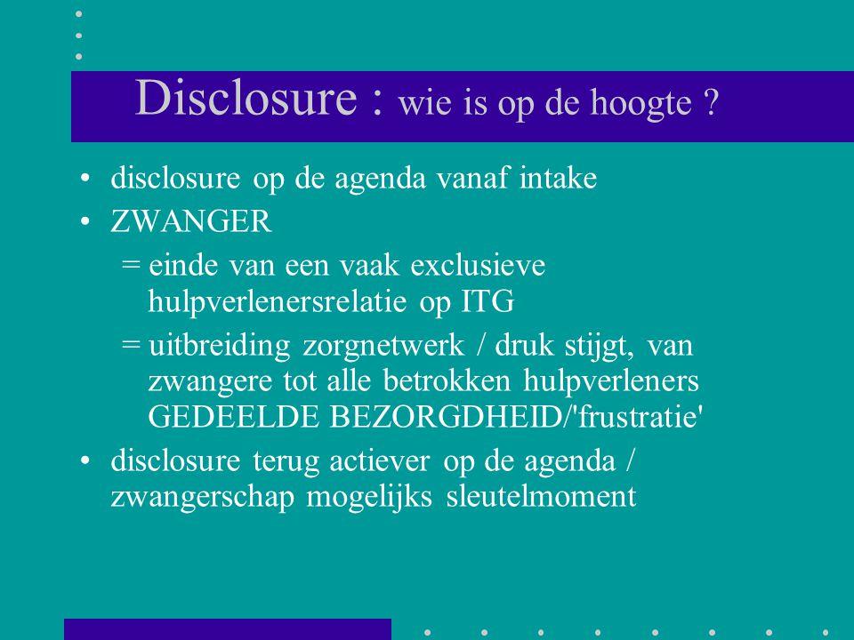 Disclosure : wie is op de hoogte