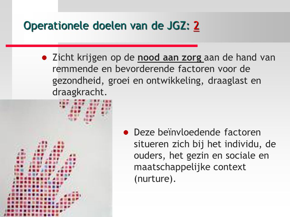 Operationele doelen van de JGZ: 2