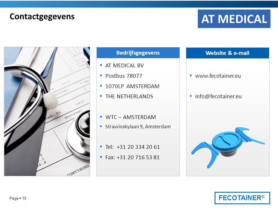 Contactgegevens Bedrijfsgegevens Website & e-mail AT MEDICAL BV