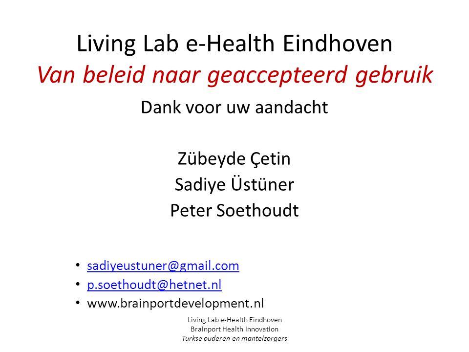Living Lab e-Health Eindhoven Van beleid naar geaccepteerd gebruik