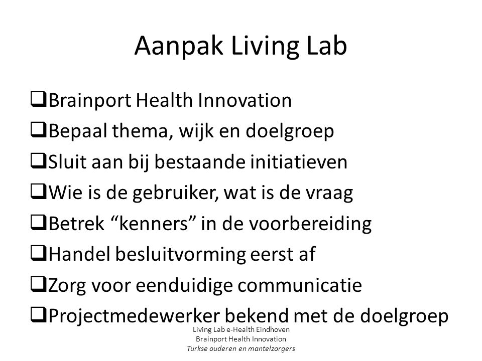 Aanpak Living Lab Brainport Health Innovation