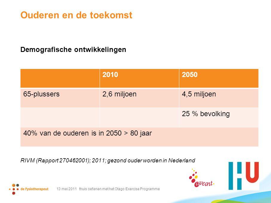 Ouderen en de toekomst Demografische ontwikkelingen 2010 2050