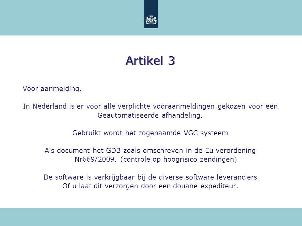Artikel 3 Voor aanmelding.