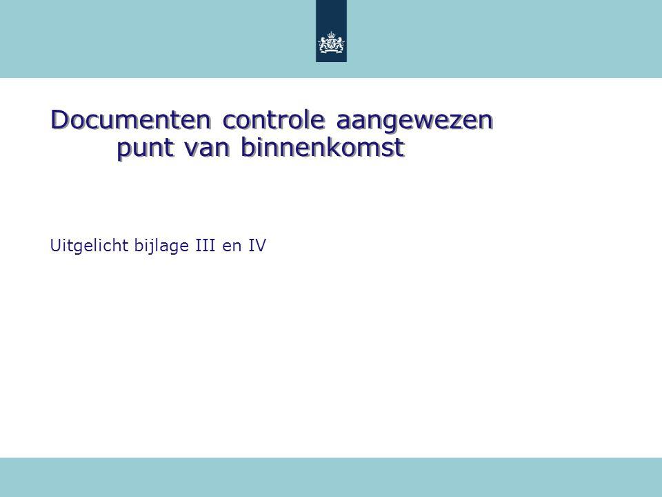 Documenten controle aangewezen punt van binnenkomst
