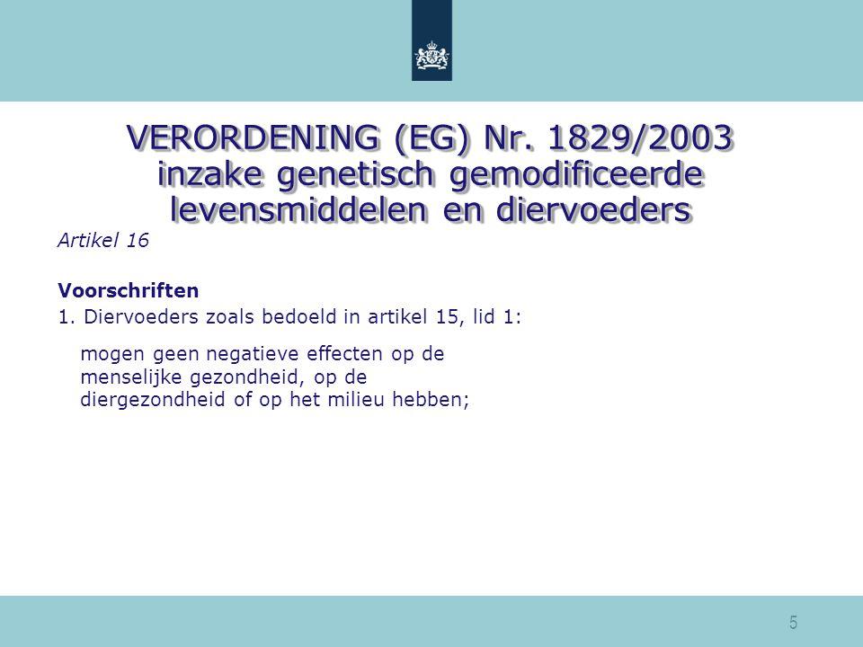 VERORDENING (EG) Nr. 1829/2003 inzake genetisch gemodificeerde levensmiddelen en diervoeders