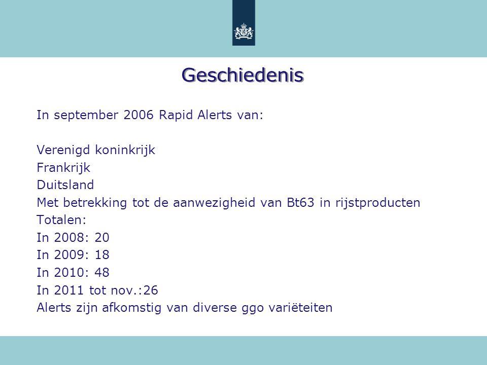 Geschiedenis In september 2006 Rapid Alerts van: Verenigd koninkrijk