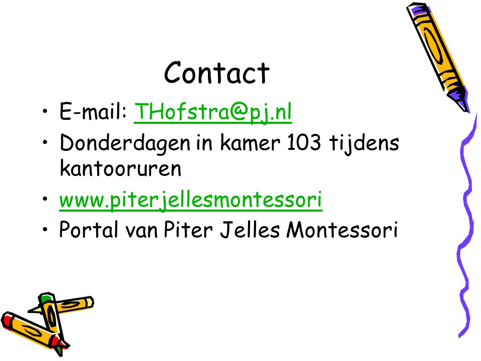Contact E-mail: THofstra@pj.nl