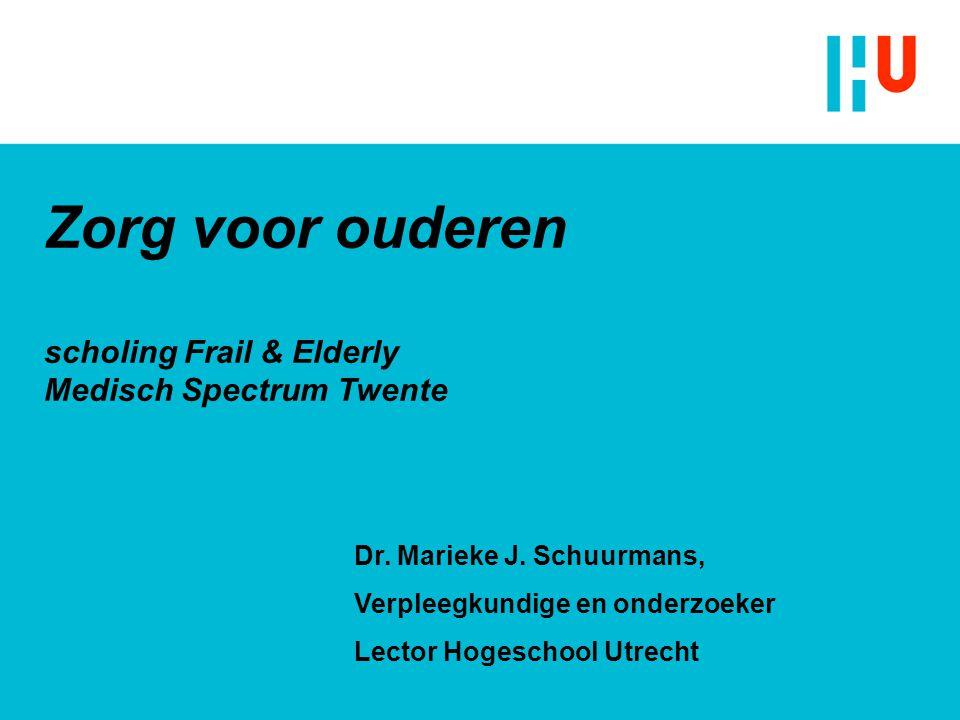 Zorg voor ouderen scholing Frail & Elderly Medisch Spectrum Twente