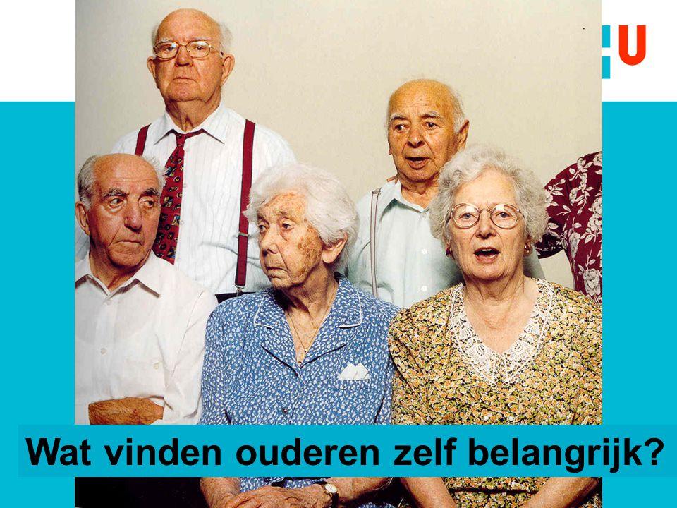 Wat vinden ouderen zelf belangrijk