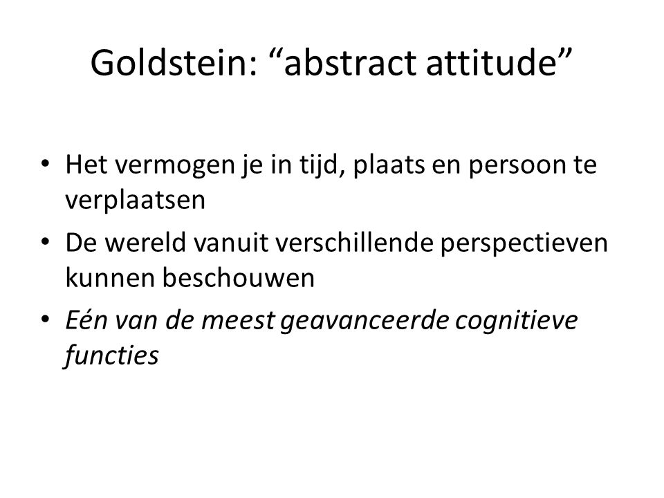 Goldstein: abstract attitude