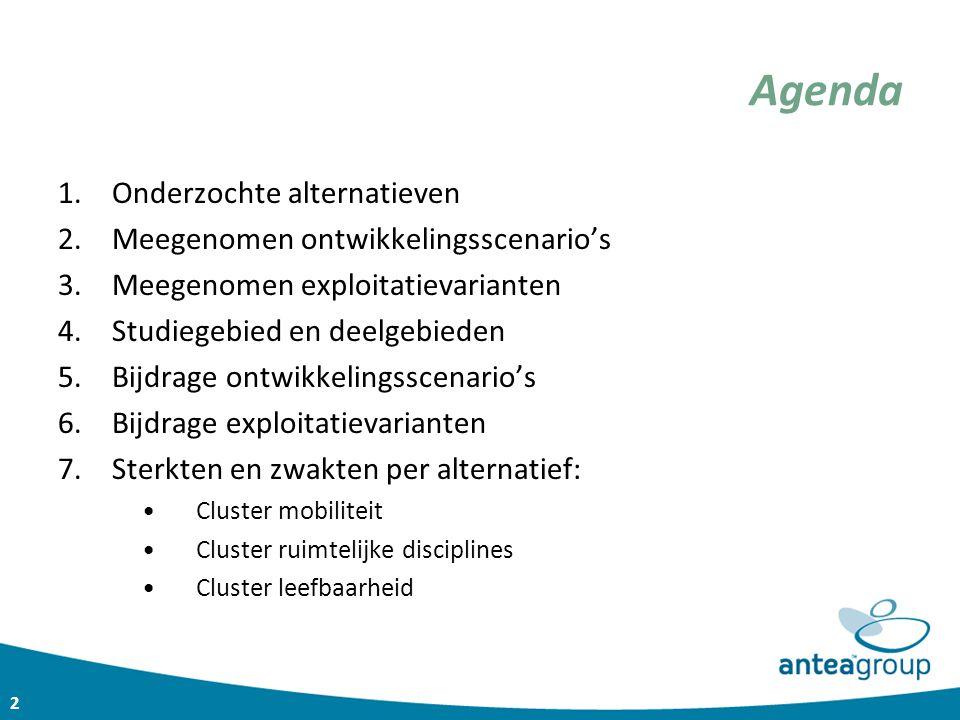 Agenda Onderzochte alternatieven Meegenomen ontwikkelingsscenario's