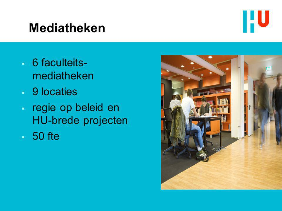 Mediatheken 6 faculteits-mediatheken 9 locaties