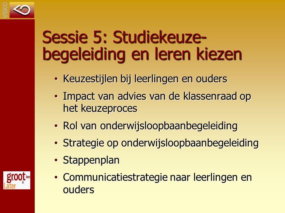 Sessie 5: Studiekeuze-begeleiding en leren kiezen