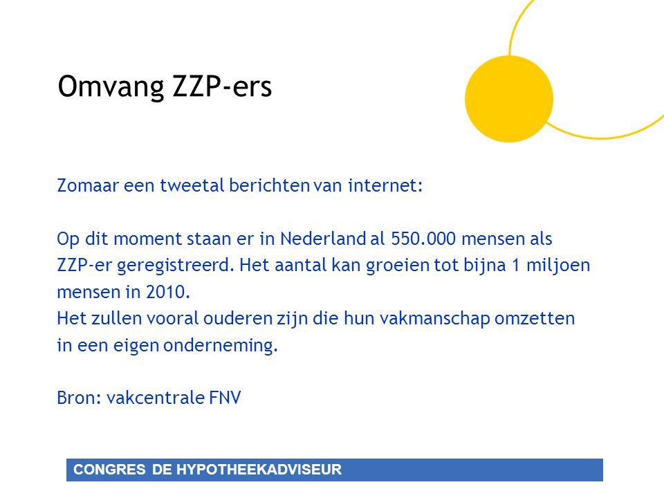 Omvang ZZP-ers Zomaar een tweetal berichten van internet: