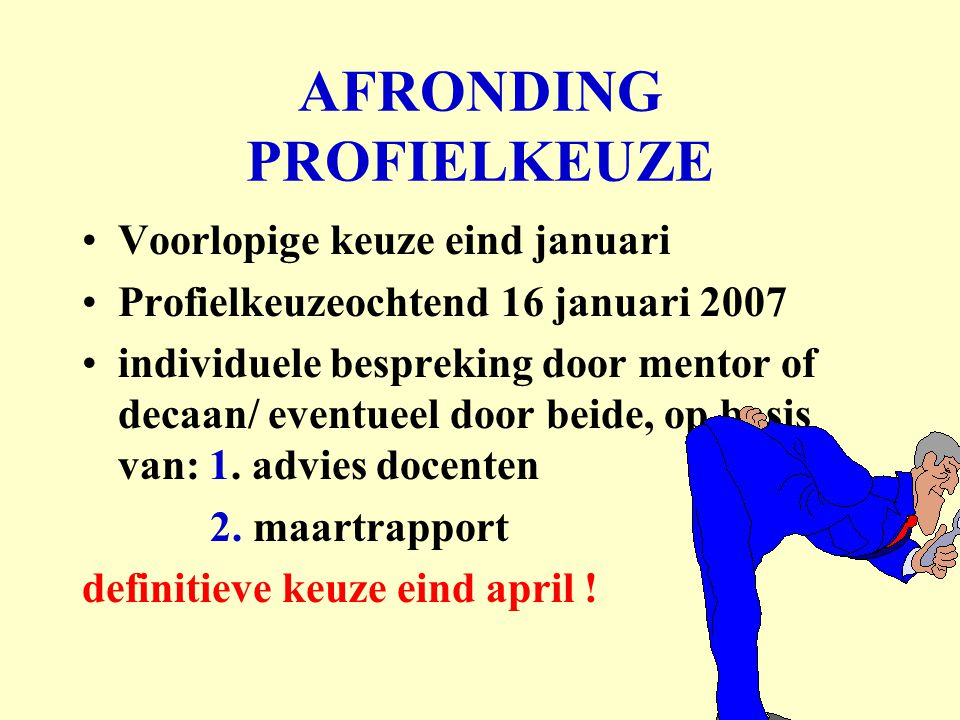 AFRONDING PROFIELKEUZE