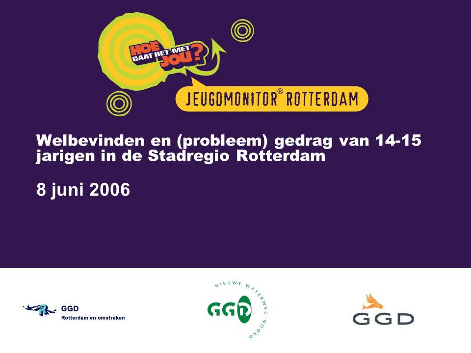 Welbevinden en (probleem) gedrag van 14-15 jarigen in de Stadregio Rotterdam 8 juni 2006