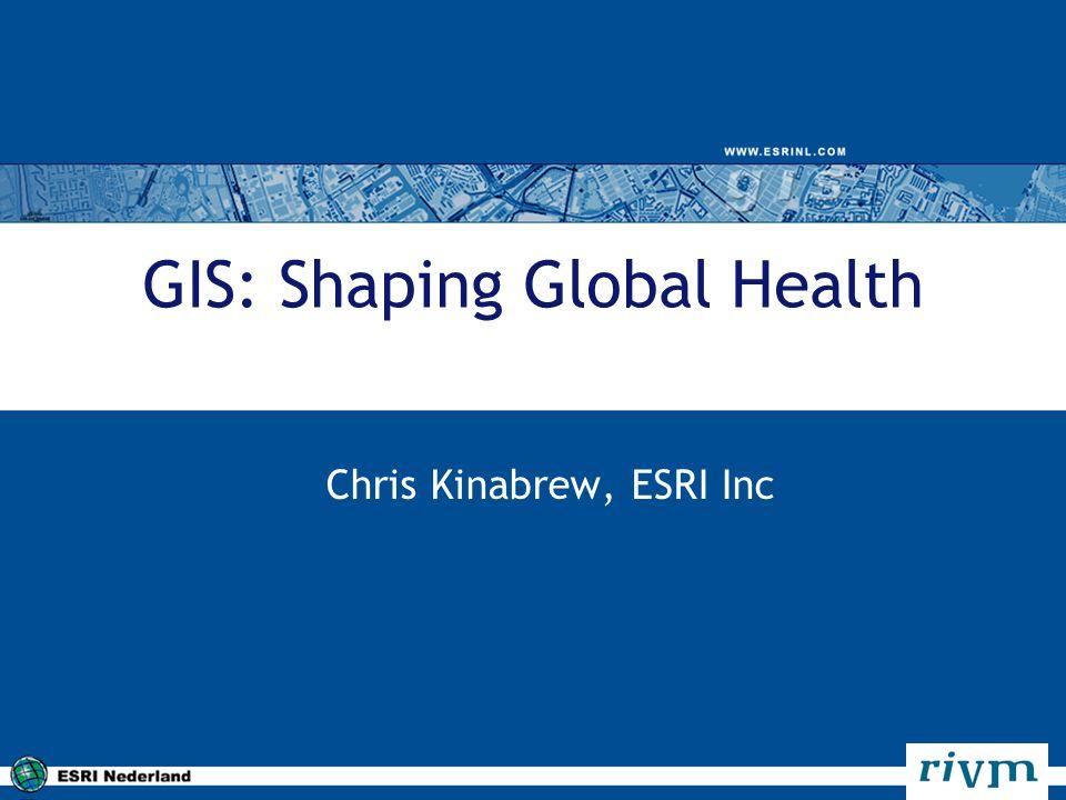 GIS: Shaping Global Health