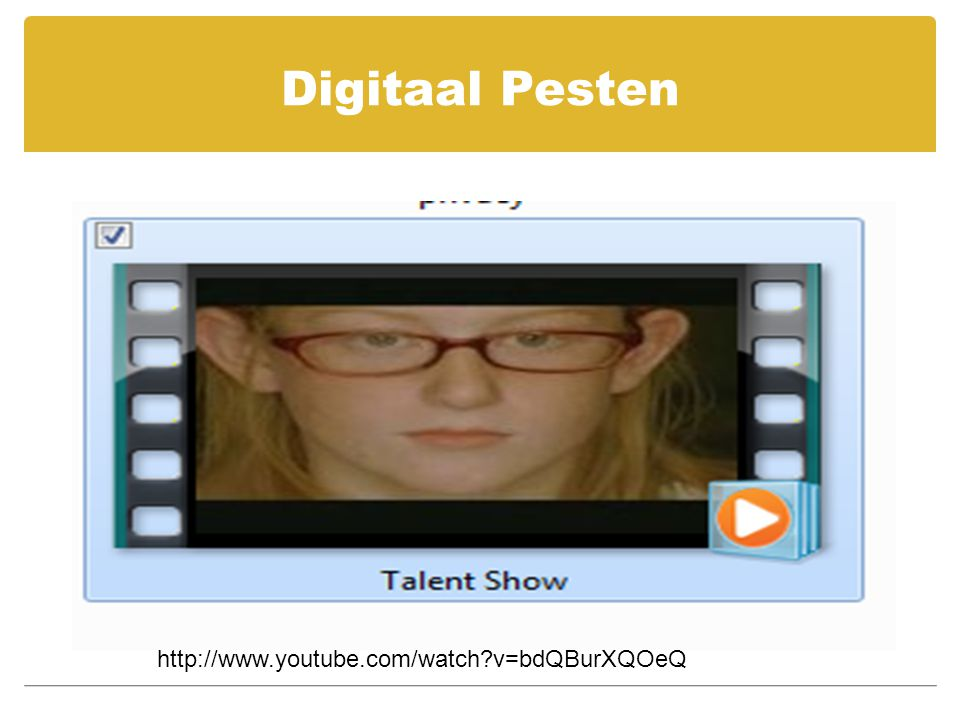 Digitaal Pesten http://www.youtube.com/watch v=bdQBurXQOeQ