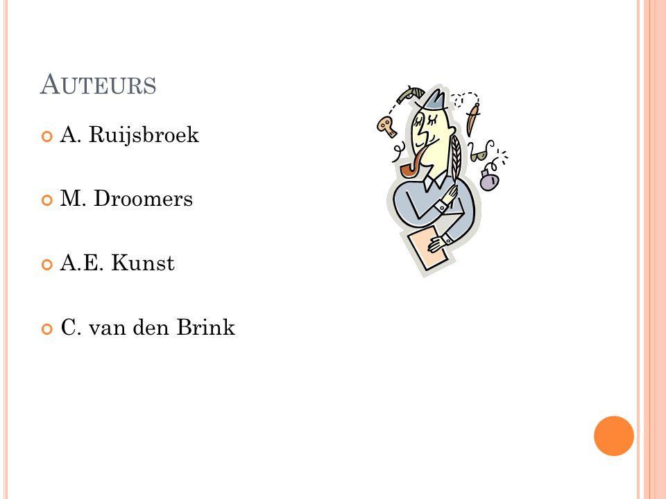 Auteurs A. Ruijsbroek M. Droomers A.E. Kunst C. van den Brink
