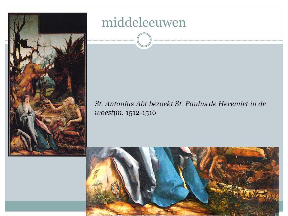 middeleeuwen St. Antonius Abt bezoekt St. Paulus de Heremiet in de woestijn. 1512-1516