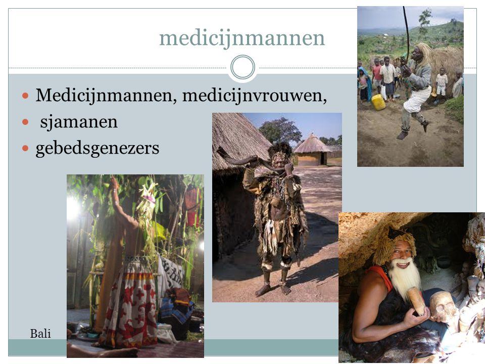 medicijnmannen Medicijnmannen, medicijnvrouwen, sjamanen