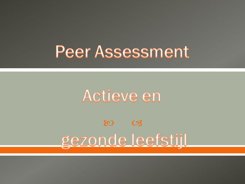 Peer Assessment Actieve en gezonde leefstijl