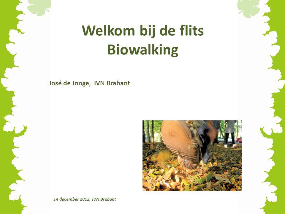 Welkom bij de flits Biowalking