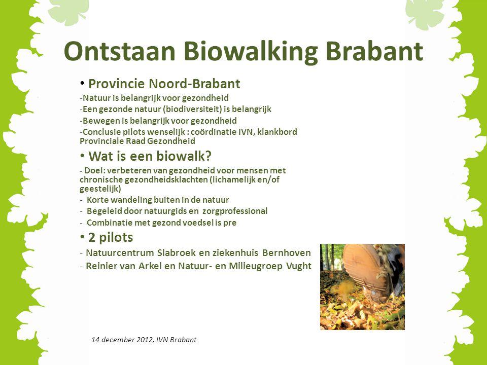 Ontstaan Biowalking Brabant
