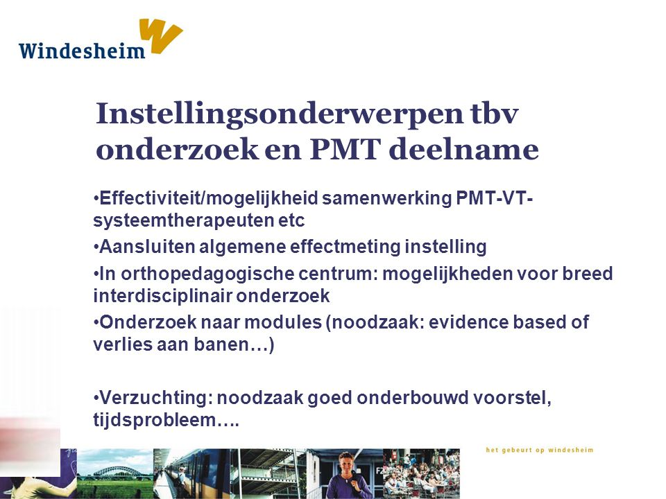 Instellingsonderwerpen tbv onderzoek en PMT deelname
