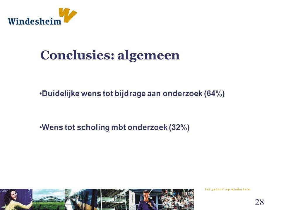 Conclusies: algemeen Duidelijke wens tot bijdrage aan onderzoek (64%)