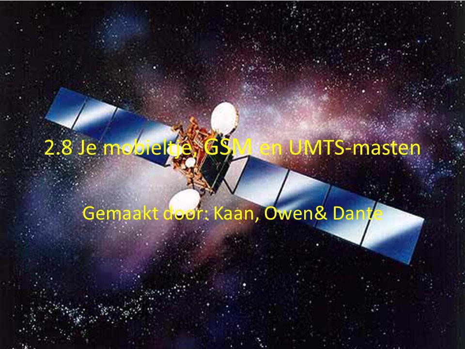 2.8 Je mobieltje, GSM en UMTS-masten