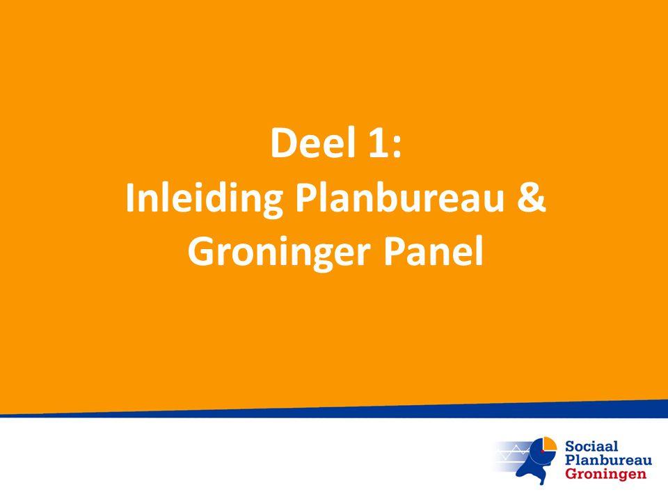 Inleiding Planbureau & Groninger Panel