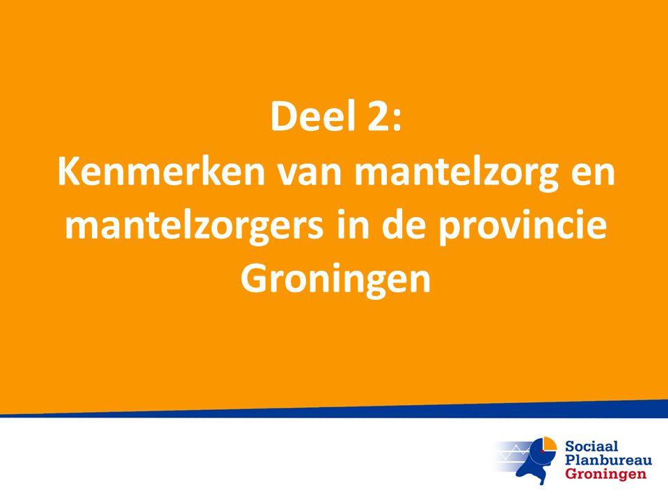 Kenmerken van mantelzorg en mantelzorgers in de provincie Groningen
