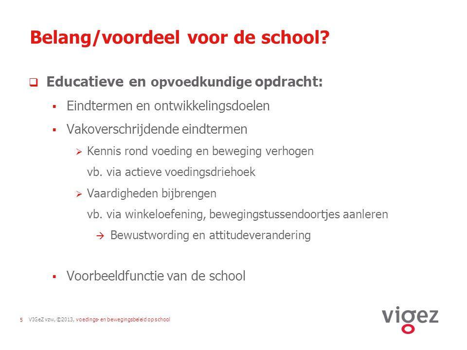 Belang/voordeel voor de school