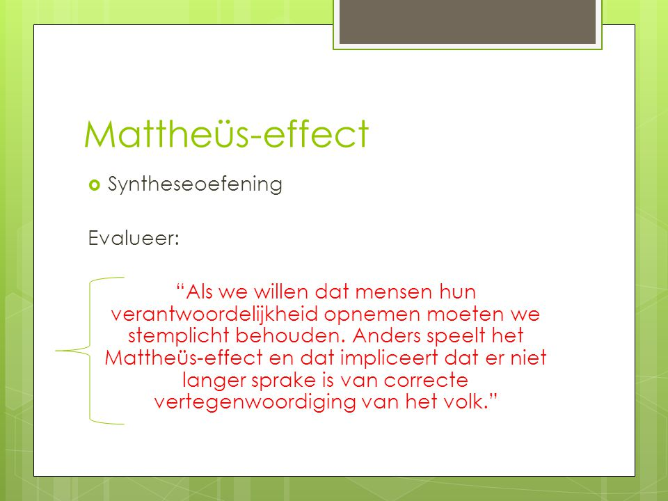 Mattheüs-effect Syntheseoefening Evalueer: