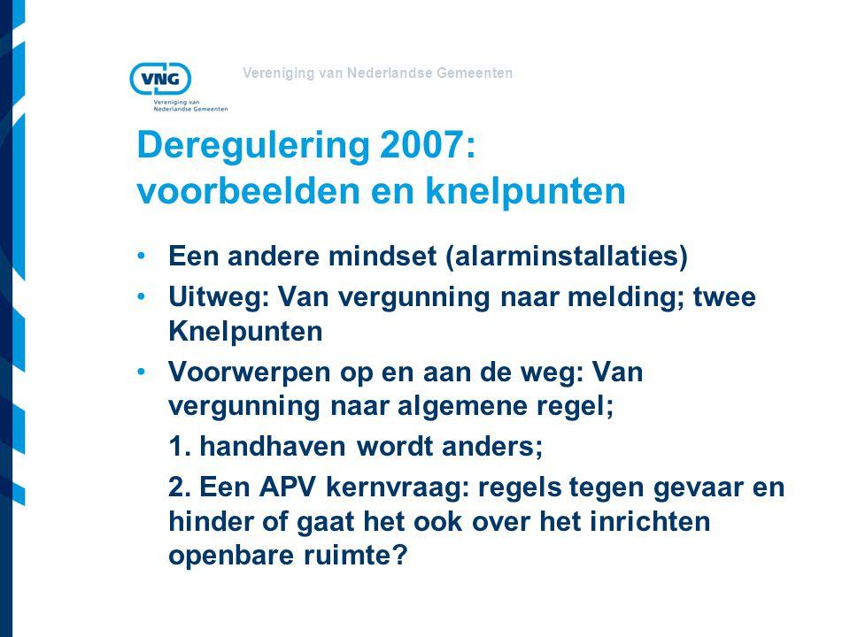 Deregulering 2007: voorbeelden en knelpunten